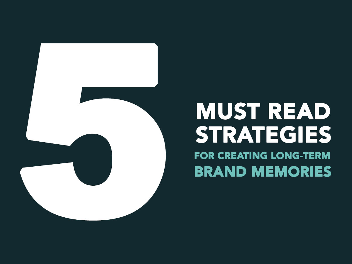 5-strategies-long-term-brand-memories