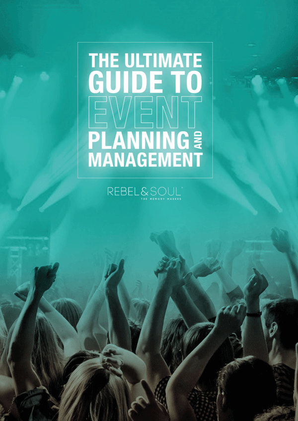 Rebel & Soul White paper - The Ultimate Guide to Event Planning and Management